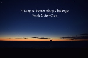 week 2 sleep challenge